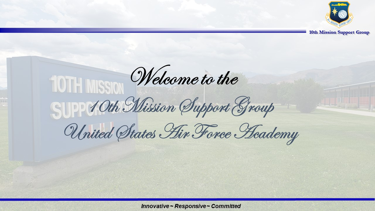 Image which reads Welcome to the 10th Mission Support group and links to the mission brief