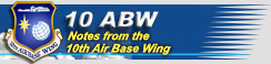 10th Air Base Wing Commander's Notes